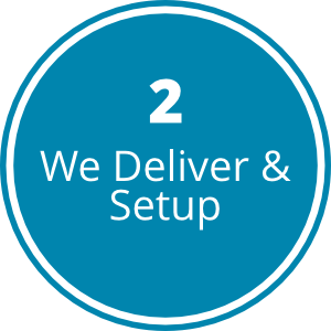 Step2-We Deliver & Setup